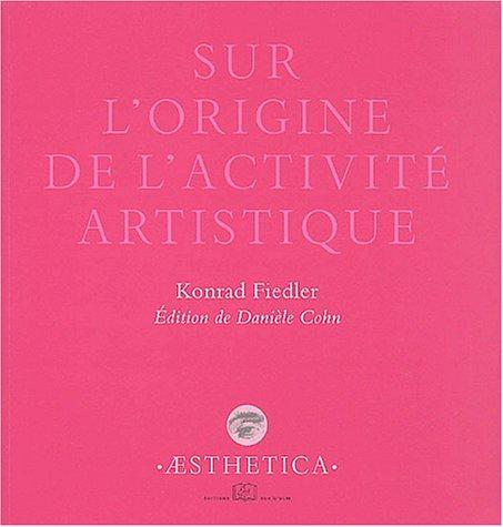 Sur l'origine de l'activité artistique (Aesthetica)