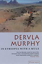 In Ethiopia with a Mule by Dervla Murphy (1994-12-23)
