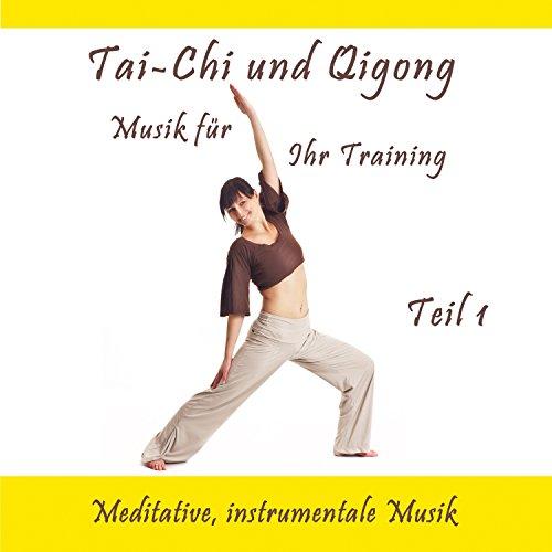 Entspannungsmusik für Tai-Chi und Qigong, Pt. 5
