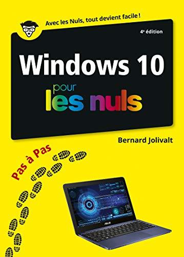 Windows 10 pas à pas pour les Nuls, 4e éd par  Bernard JOLIVALT