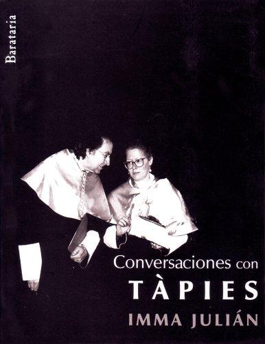 Conversaciones con Tàpies (Documentos) por Immaculada Julián González