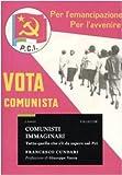 Comunisti immaginari. Tutto quello che c'è da sapere sul PCI