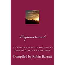 Empowerment: A Collection of Poetry and Prose on Personal Growth & Empowerment