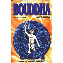 Bouddha, tome 4: La Forêt d'Uruvéla
