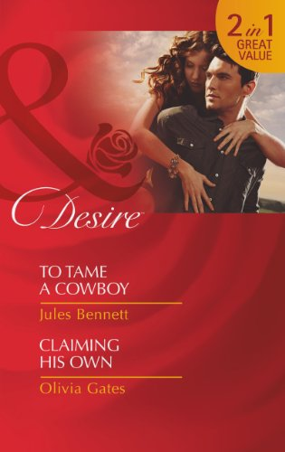 book cover of To Tame a Cowboy / Claiming His Own