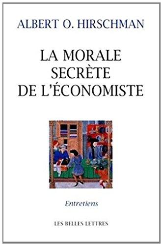 La Morale secrte de l'conomiste. Entretiens avec Carmine Donzelli, Marta Petrusewicz et Claudia Rusconi