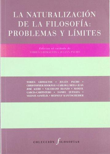 La naturalización de la filosofía (Títulos en coedición y fuera de colección) por Tobies Grimaltos