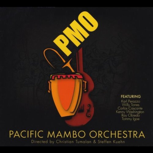 El Cantante (feat. Willy Torres & Karl Perazzo) - Pacific Mambo Orchestra