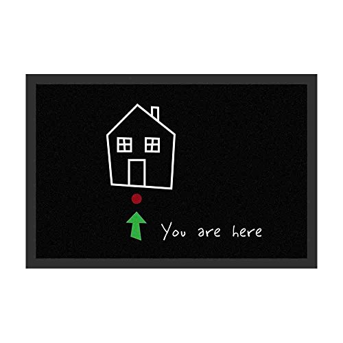 Fußmatte - You are here | Fußabtreter lustig | Türvorleger mit Spruch | Schmutzmatte Eingangsbereich | Geschenk für Männer | Preis am Stiel® (Geboren Wohnungen Für Frauen)