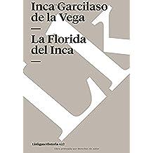 La florida del inca (Memoria)