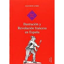 Ilustración y Revolución francesa en España (Hispania)