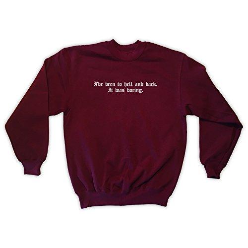 Outsider. Herren Unisex I've Been to Hell and Back It was Boring Sweatshirt - Burgund - Small Was Herren Sweatshirt