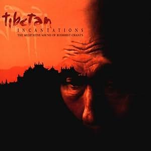 Tibetan Incantations