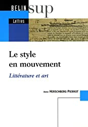 Le style en mouvement : Littérature et art
