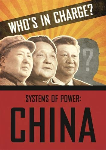 China (Who's in Charge? Systems of Power, Band 4) N-charge-power-systems