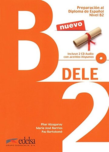 DELE B2: 4 (Preparacion DELE)
