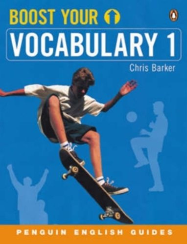 Boost Your Vocabulary 1: v. 1 (Penguin English)