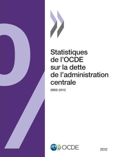 Statistiques de l'OCDE sur la dette de l'administration centrale 2012