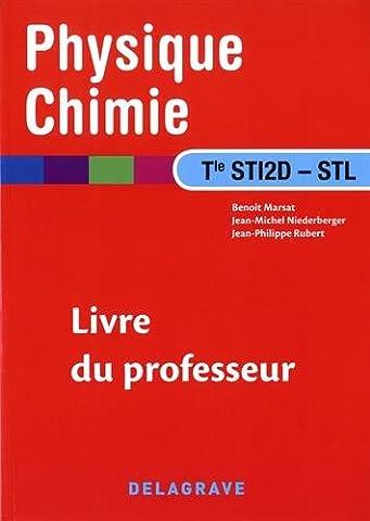 Physique chimie Tle STI2D, STL : Livre du professeur
