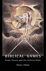 Biblical Games (MIT Press): Game Theory and the Hebrew Bible