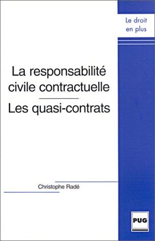 La responsabilit civile contractuelle : Les quasi-contrats