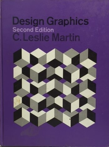 Design Graphics by C. Leslie Martin (1968-01-01)