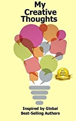 My Creative Thoughts: Inspired by Global Best-Selling Authors by Viki Winterton (2015-08-22)