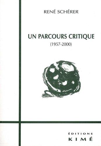 Un parcours critique (1957-2000) par René Schérer