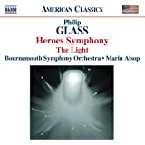 Glass: Symphony No. 4, 'Heroes' / The Light