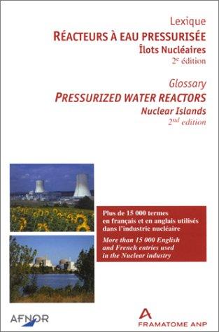 Réacteurs à eau pressurisée : Îlots nucléaires (lexique français-anglais)