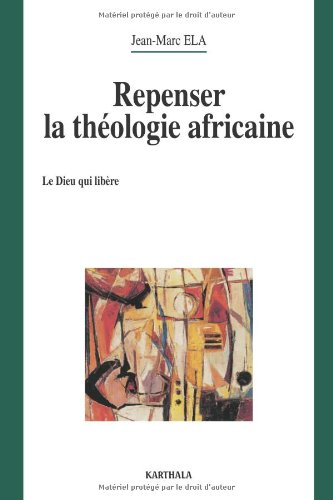 Repenser la thologie africaine