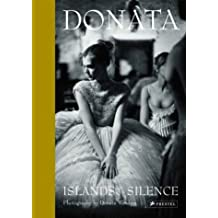 Donata, Islands of Silence: The Photography of Donata Wenders