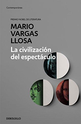 La civilización del espectáculo (CONTEMPORANEA) por Mario Vargas Llosa