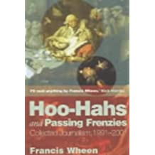 Hoo-Hahs and Passing Frenzies: Collected Journalism, 1991-2001