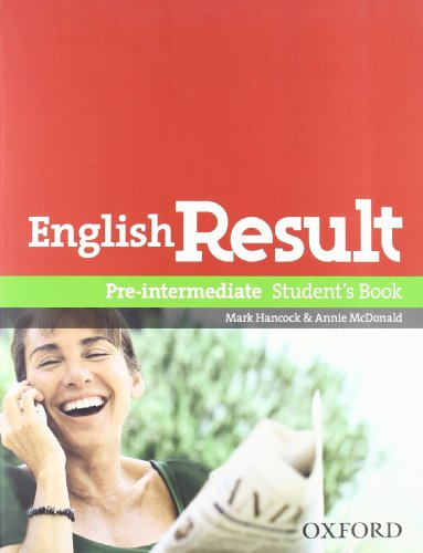 English result. Pre-intermediate. Entry checker-Student's book-Workbook. Con espansione online. Per le Scuole superiori. Con DVD. Con CD-ROM. Con Multi-ROM