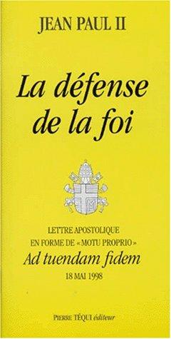 La défense de la foi