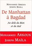 Telecharger Livres De Manhattan a Bagdad Au dela du Bien et du Mal (PDF,EPUB,MOBI) gratuits en Francaise