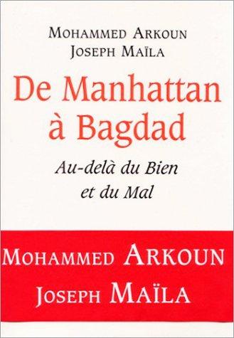 De Manhattan à Bagdad : Au-delà du Bie...