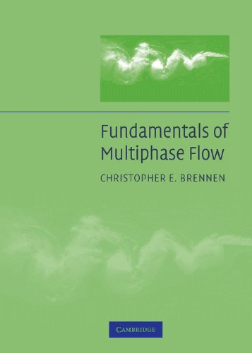 Fundamentals of Multiphase Flow (English Edition) por Christopher E. Brennen