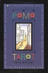The Pomo Tarot: A Postmodern Deck for Navigating the Next Millennium