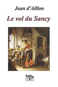 Le vol du Sancy: Une enquête de Nicolas Poulain par Jean d'Aillon