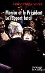 Monica et le Président : Le rapport fatal