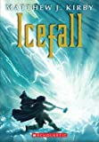 [Icefall] (By: Matthew J Kirby) [published: May, 2013]