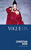 Vogue on Christian Dior (Vogue on Designers)