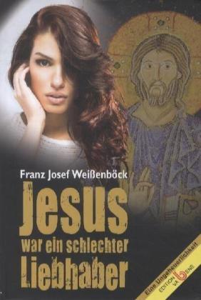 Image of Jesus war ein schlechter Liebhaber