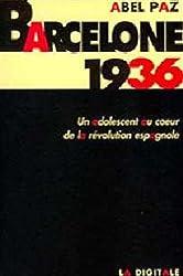 Barcelone 1936 : Un adolescent au coeur de la révolution espagnole