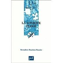 La logique floue by Bernadette Bouchon-Meunier (2007-08-15)