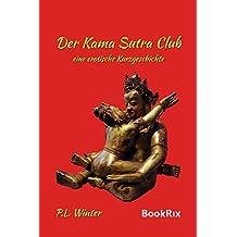 Der Kama Sutra Club: Eine erotische Kurzgeschichte