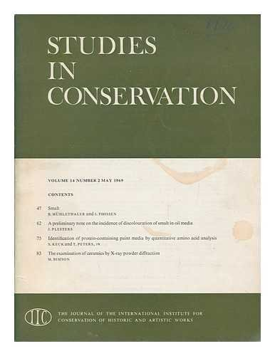 Studies in conservation : the journal of the International Institute for the Conservation of Historic and Artistic Works; Volume 14, Number 2, May 1969