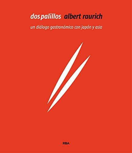 Dos palillos (GASTRONOMÍA Y COCINA) por ALBERT RAURICH